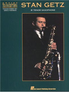 Stan Getz: Artist Transcriptions For Tenor Saxophone Livre | Saxophone Tenor (Symboles d'Accords)
