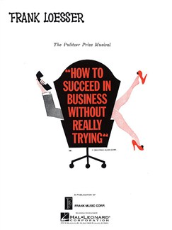 Frank Loesser: How To Succeed In Business Without Really Trying (Vocal Score) Books | Voice, Piano Accompaniment