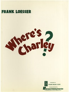 Where's Charley?: Vocal Score Books | Voice, Piano
