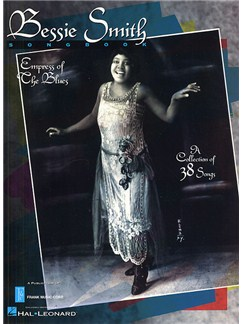 Bessie Smith Songbook: Empress Of The Blues Books | Piano and Voice, with Guitar chord symbols