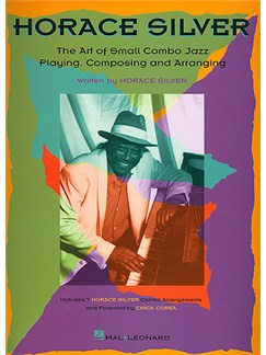 Horace Silver: The Art Of Small Combo Jazz Playing, Composing and Arranging Books | Jazz Quintet