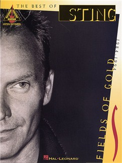 Fields Of Gold: The Best Of Sting: 1984-1994 - Guitar Recorded Versions Books | Guitar Tab, with chord symbols