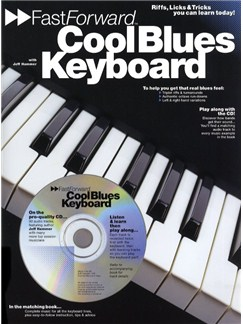 Fast Forward: Cool Blues Keyboard Books and CDs   Keyboard, with chord symbols