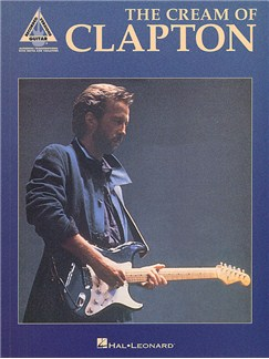 The Cream Of Clapton: Guitar Recorded Versions Books | Guitar Tab, with chord symbols