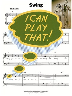 I Can Play That! Swing Books | Piano, Lyrics & Chords