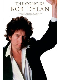 The Concise Bob Dylan Books | Lyrics and Chords