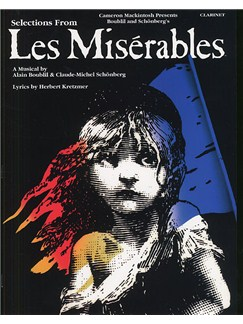 Selections From Les Miserables For Clarinet Books | Clarinet