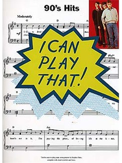 I Can Play That! 90s Hits Books | Piano, Lyrics & Chords