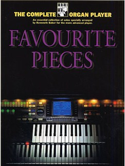 The Complete Organ Player: Favourite Organ Pieces Books | Organ, with chord symbols