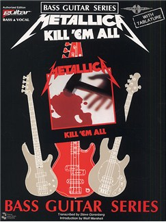 Play It Like It Is Bass: Metallica - Kill 'Em All Books | Bass Guitar Tab, with chord symbols