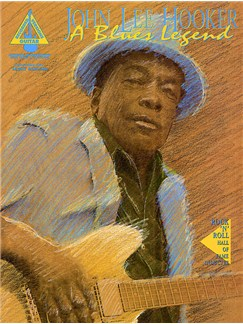 John Lee Hooker: A Blues Legend - Guitar Recorded Versions Books | Guitar Tab (with Chord Symbols)