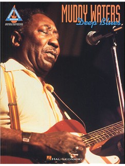 Muddy Waters: Deep Blues - Guitar Recorded Versions Books | Guitar Tab, with chord symbols