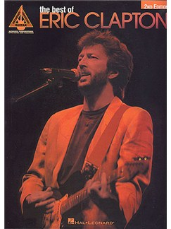 The Best Of Eric Clapton: Guitar Recorded Versions Books | Guitar Tab, with chord symbols