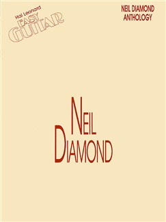 Neil Diamond Anthology Easy Guitar Books | Melody line, Lyrics & Chord, with guitar chord boxes
