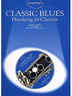 Guest Spot: Classic Blues Playalong for Clarinet CD et Livre | Clarinette
