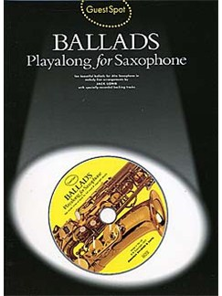 Guest Spot: Ballads Playalong For Saxophone Books and CDs | Alto Saxophone