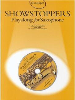 Guest Spot: Showstoppers Playalong For Saxophone Books and CDs | Alto Saxophone