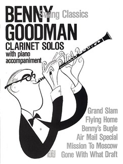 Benny Goodman Swing Classics Books | Clarinet, Piano, with chord symbols