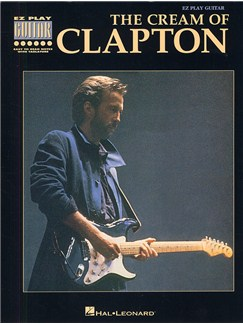 The Cream Of Clapton E-Z Play Guitar Books | Guitar Tab, with chord symbols