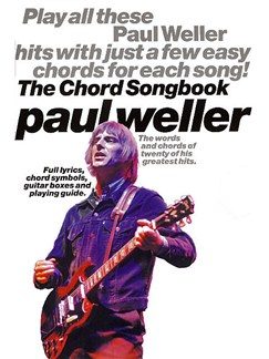 Paul Weller: The Chord Songbook Books | Lyrics & Chords, with chord symbols