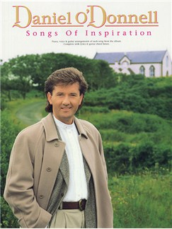 Daniel O'Donnell: Songs Of Inspiration Books | Piano and Voice, with Guitar chord boxes