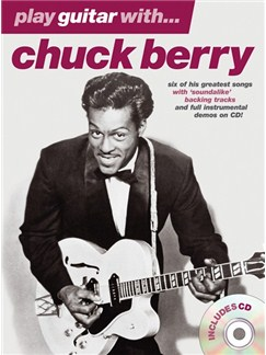 Play Guitar With... Chuck Berry Books and CDs | Guitar Tab, with chord symbols