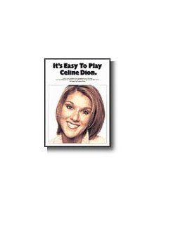 It's Easy To Play Celine Dion Books | Piano and Voice, with Guitar chord symbols
