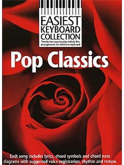Easiest Keyboard Collection: Pop Classics Books | Melody line & lyrics, with chord symbols