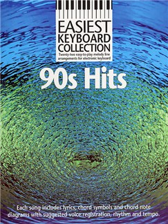 Easiest Keyboard Collection: 90s Hits Books | Melody line & lyrics, with chord symbols