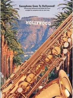 Saxophone Goes To Hollywood! Books | Alto Saxophone/Soprano Saxophone/Tenor Saxophone/Baritone Saxophone