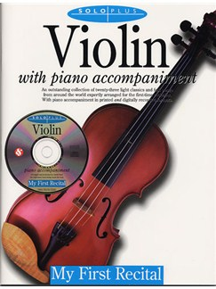 Solo Plus: My First Recital For Violin Books and CDs | Violin, Piano