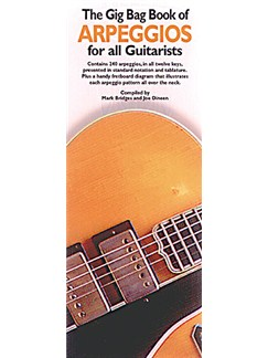 The Gig Bag Book Of Arpeggios For All Guitarists Books | Guitar