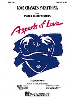 Andrew Lloyd Webber: Love Changes Everything (Aspects Of Love) - SAB/Piano Books | SAB, Piano Accompaniment