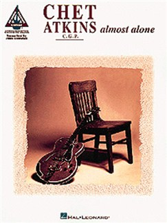 Chet Atkins: Almost Alone - Guitar Recorded Versions Books | Guitar Tab, with chord symbols