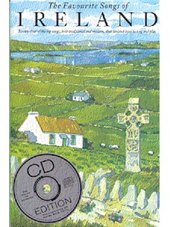 The Favourite Songs Of Ireland Books and CDs | Melody line & lyrics, with chord symbols