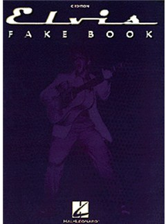 Elvis Presley: Elvis Fake Book: C Edition Books | Melody line & lyrics, with chord symbols