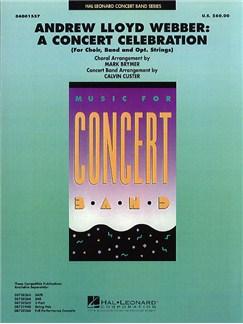 Andrew Lloyd Webber: A Concert Celebration (Score/Parts) Books | Band Score