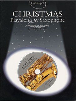 Guest Spot: Christmas Playalong For Saxophone CD et Livre | Saxophone Alto