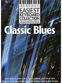 Easiest Keyboard Collection: Classic Blues Books | Melody line & lyrics, with chord symbols