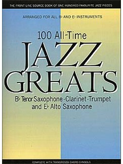 100 All Time Jazz Greats Books | Tenor Saxophone/Alto Saxophone/Clarinet/Trumpet