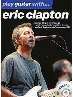 Play Guitar With... Eric Clapton Books and CDs | Guitar Tab, with chord symbols