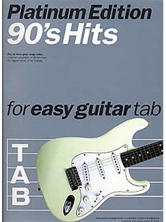 90s Hits For Easy Guitar Tab: Platinum Edition Books | Guitar Tab