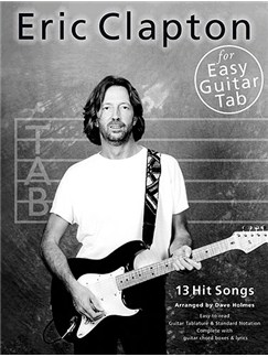 Eric Clapton For Easy Guitar Tab Books | Guitar Tab