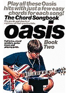 Oasis: The Chord Songbook Book 2 Books | Lyrics & Chords, with chord symbols