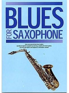 Blues For Saxophone Books | Soprano Saxophone/Alto Saxophone/Tenor Saxophone/Baritone Saxophone