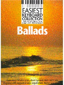 Easiest Keyboard Collection: Ballads Books | Melody Line, Lyrics & Chords