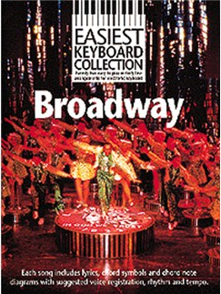 Easiest Keyboard Collection: Broadway Books | Melody line & lyrics, with chord symbols