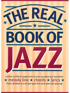 The Real Book Of Jazz Books | Melody line & lyrics, with chord symbols