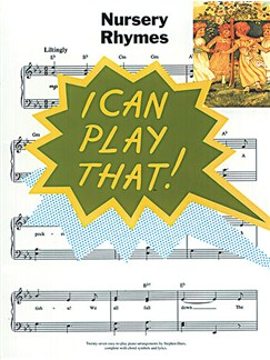I Can Play That! Nursery Rhymes Books | Piano, Lyrics & Chords