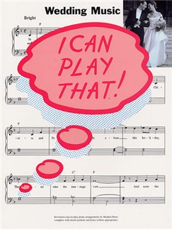 I Can Play That! Wedding Music Books | Piano, Lyrics & Chords